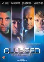 Clubbed - Sonu Olmayan Yol