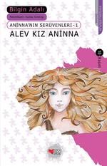 Aninna'nın Serüvenleri 1 - Alev Kız Aninna