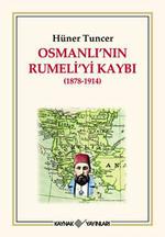 Osmanlı'nın Rumeli'yı Kaybı (1878-1914)