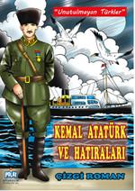 Kemal Atatürk ve Hatıraları