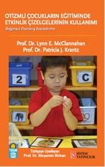 Otizmli Çocukların Eğitiminde Etkinlik Çizelgelerinin Kullanımı