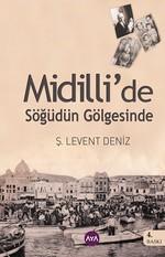 Midilli'de Söğüdün Gölgesinde
