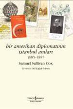 Bir Amerikan Diplomatının İstanbul Anıları 1885-1887