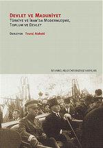 Devlet ve Maduniyet - Türkiye ve İran'da Modernleşme, Toplum ve Devlet