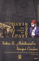 Sultan 2. Abdülhamid'in Sürgün Günleri