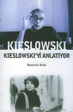 Kieslowski Kieslowski'yi Anlatıyor