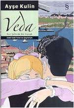 Veda-Esir Şehirde Bir Konak