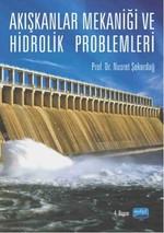 Akışkanlıklar Mekaniği ve Hidrolik Problemleri