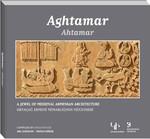 Ahtamar - Ortaçağ Ermeni Mimarlığının Mücevheri