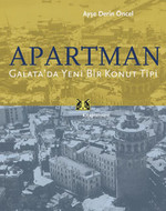 Apartman - Galata'da Yeni Bir Konut Tipi