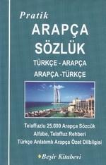 Pratik Türkçe-Arapça /Arapça-Türkçe Sözlük