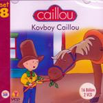 Caillou Kovboy 8