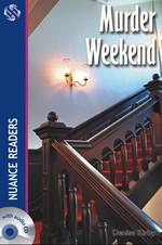Murder Weekend , 2 Cds (Nuance Readers Level-4)