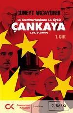 Çankaya (1923-1980) 11 Cumhurbaşkanı 11 Öykü - 1.Cilt