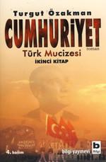 Cumhuriyet - Türk Mucizesi 2