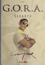 G.O.R.A. Senaryo