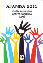 Ajanda 2011 - Irkçılığa, Ayrımcılığa ve Nefret Suçlarına Karşı