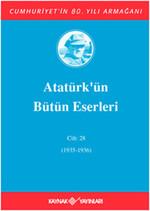 Atatürk'ün Bütün Eserleri - Cilt 28