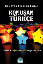 Konuşan Türkçe - Türkçe'yi Doğru ve Güzel Kouşma Kılavuzu