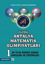 Ulusal Antalya Matematik Olimpiyatları 1. Aşama Son 20 Yılın Soruları ve Çözümleri