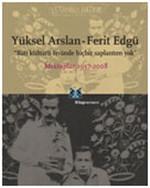 Batı Kültürü Önünde Hiçbir Saplantım Yok - Mektuplar 1957-2008