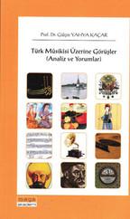 Türk Musikisi Üzerine Görüşmeler - Analiz ve Yorumlar