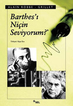 Barthes'i Niçin Seviyorum