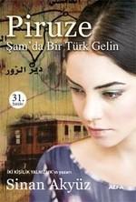 Piruze Şam'da Bir Türk Gelin