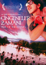 Time Of The Gypsies - Çingeneler Zamanı