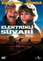 The Electric Horseman - Elektrikli Süvari