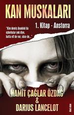 Anstorra - Kan Muskaları 1.Kitap