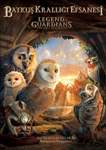 Legend Of The Guardians - Baykuş Krallığı Efsanesi