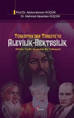 Türkistan'dan Türkiye'ye Alevilik-Bektaşilik
