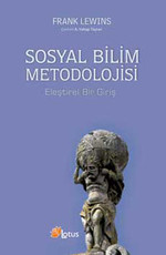 Sosyal Bilim Metodolojisi - Eleştirel Bir Giriş
