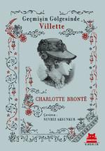 Villette - Geçmişin Gölgesinde