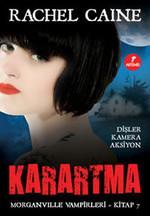 Karartma - Morganville Vampirleri Serisi 7.Kitap