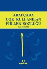 Arapçada Çok Kullanılan Fiiller Sözlüğü