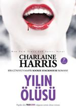 Yılın Ölüsü -  Sookie Stackhouse serisi 6.Kitap