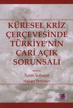 Küresel Kriz Çerçevesinde Türkiye'nin Cari Açık Sorunsalı
