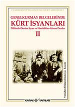 Genelkurmay Belgelerinde Kürt İsyanları 2