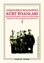 Genelkurmay Belgelerinde Kürt İsyanları 1