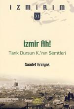 İzmir Ah! Tarık Dursun K.'nın Semtlari