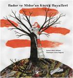 Hador ve Midor'un Küçük Hayalleri