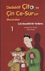 Dedektif Çito ve Çin Ce-Sur'un Maceraları 1 - Çok Becerikli Bir Yardımcı