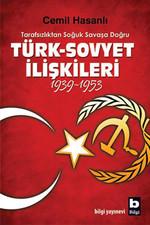 Türk-Sovyet İlişkileri (1939-1953)