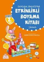 Duygusal Zeka Eğitimi Etkinlikli Boyama Kitabı
