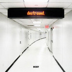 Destroyed [2Xvinyl]