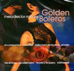 Melodies For Millions - Golden Boleros