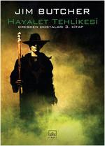 Hayalet Tehlikesi - Dresten Dosyaları 3. Kitap