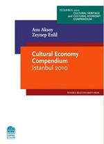 Cultural Economy Compendium Istanbul 2010